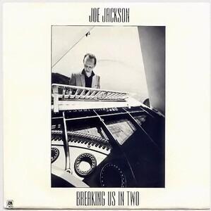 Joe Jackson - Breaking Us In Two