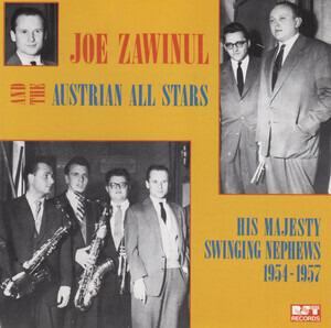 Joe Zawinul - His Majesty Swinging Nephews 1954 - 1957