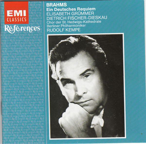 Johannes Brahms - Ein Deutsches Requiem (Grümmer / Dieskau / Kempe)