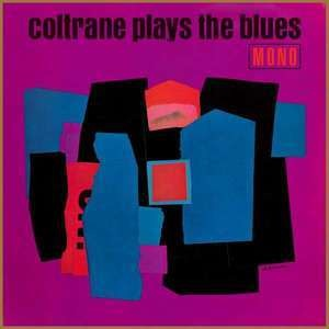 John Coltrane - Plays the Blues