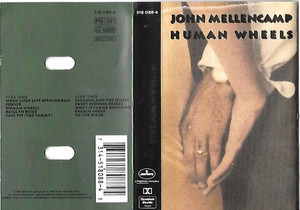 John Mellencamp - Human Wheels