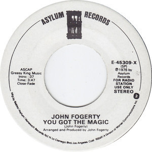John Fogerty - You Got The Magic / Evil Thing
