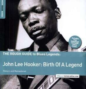 John Lee Hooker - ROUGH GUIDE TO - BIRTH..