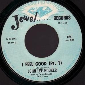 John Lee Hooker - I FEEL GOOD