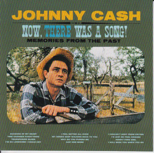 Johnny Cash - Now, There Was a Song!