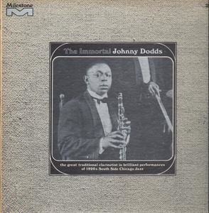 The Johnny Dodds - The Immortal Johnny Dodds