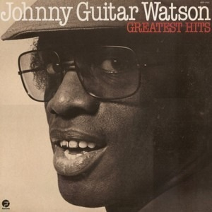 Johnny 'Guitar' Watson - Greatest hits