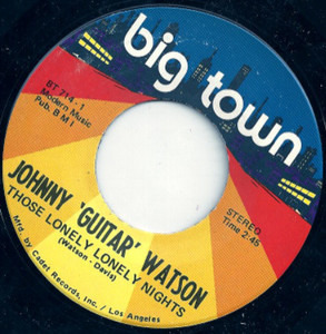 Johnny 'Guitar' Watson - Those Lonely Lonely Nights / Oh Babe