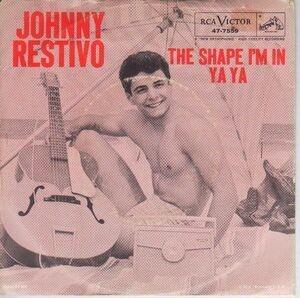 Johnny Restivo - The Shape I'm In / Ya Ya