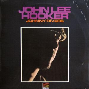 Johnny Rivers - John Lee Hooker