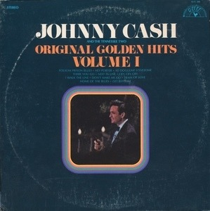 Johnny Cash & the Tennessee Two - Original Golden Hits Volume I