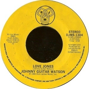 Johnny 'Guitar' Watson - Love Jones / Asante Sana