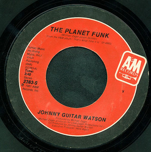 Johnny 'Guitar' Watson - The Planet Funk / First Timothy Six
