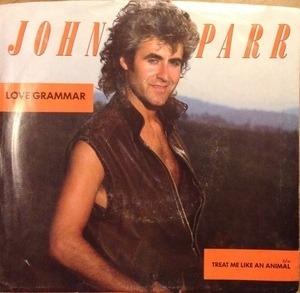 John Parr - Love Grammar