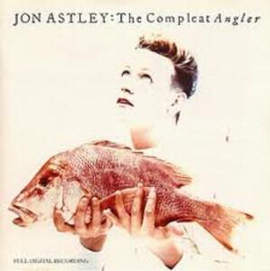 Jon Astley - The Compleat Angler