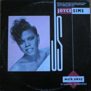 Joyce Sims - Walk Away / Come Into My Life
