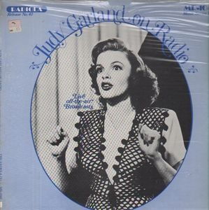 Judy Garland - Judy Garland On Radio