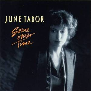 June Tabor - Some Other Time