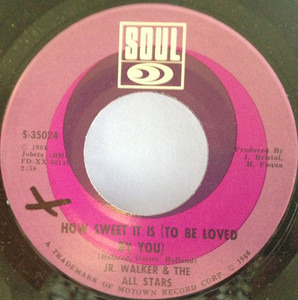 Junior Walker & The All Stars - How Sweet It Is (To Be Loved By You)