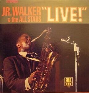 Junior Walker - Jr. Walker & The All Stars 'Live'