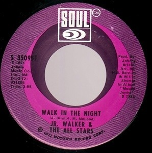 Junior Walker - Walk In The Night / I Don't Want To Do Wrong