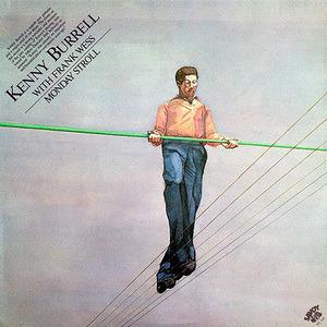Kenny Burrell - Monday Stroll