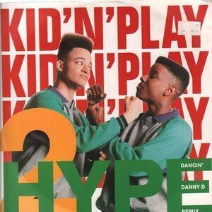 Kid 'N' Play - 2 Hype
