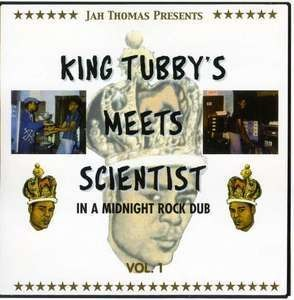 King Tubby - Meets Scientist In A...