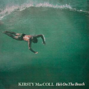 Kirsty MacColl - He's On The Beach