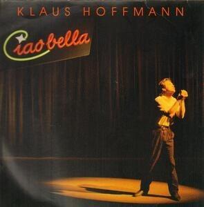 Klaus Hoffmann - Ciao Bella