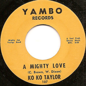 Koko Taylor - A Mighty Love / Instant Everything