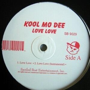 Kool Moe Dee - Love Love / What You Wanna Do