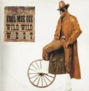Kool Moe Dee - Wild Wild West