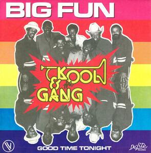 Kool & the Gang - Big Fun / Good Time Tonight