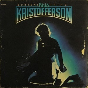 Kris Kristofferson - Surreal Thing