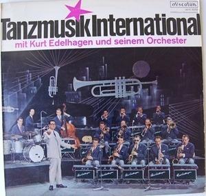 Kurt Edelhagen Und Sein Orchester - Tanzmusik International