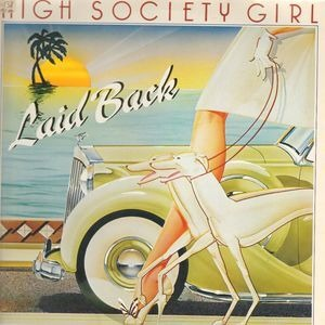 Laid Back - High Society Girl