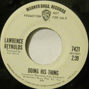 Lawrence Reynolds - Doing His Thing / Does It Show