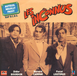 Les Inconnus - Auteuil Neuilly Passy (Rap B.C.B.G.) / C'est Ton Destin