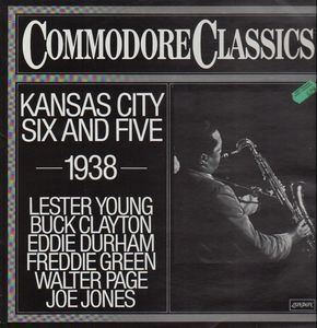 Lester Young - Kansas City Six And Five - 1938