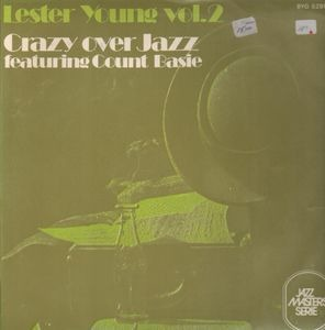 Lester Young - Crazy Over Jazz