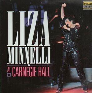 Liza Minnelli - Liza Minnelli At Carnegie Hall
