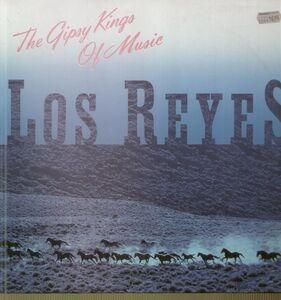 Los Reyes - The Gipsy Kings Of Music