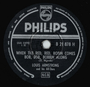 Louis Armstrong - When The Red, Red, Robin Comes Bob, Bob, Bobbin Along / Honeysuckle Rose