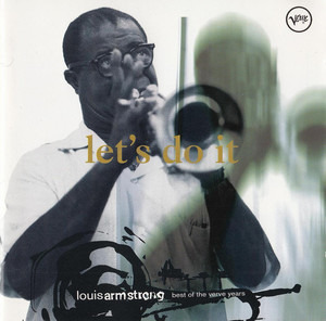 Louis Armstrong - Let's Do It: Best Of Verve Years