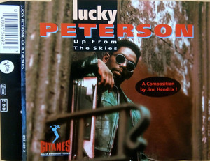 Lucky Peterson - Up From The Skies