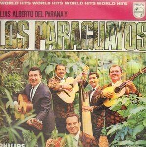Luis Alberto Del Parana Y Los Paraguayos - World Hits