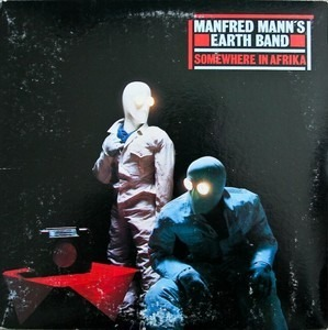 Manfred Manns Earthband - Somewhere in Afrika