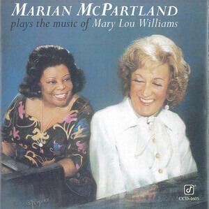 Marian McPartland - Plays the Music of Mary Lou Williams