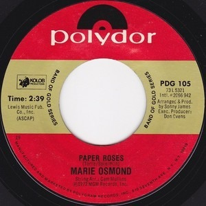 Marie Osmond - Paper Roses / Who's Sorry Now